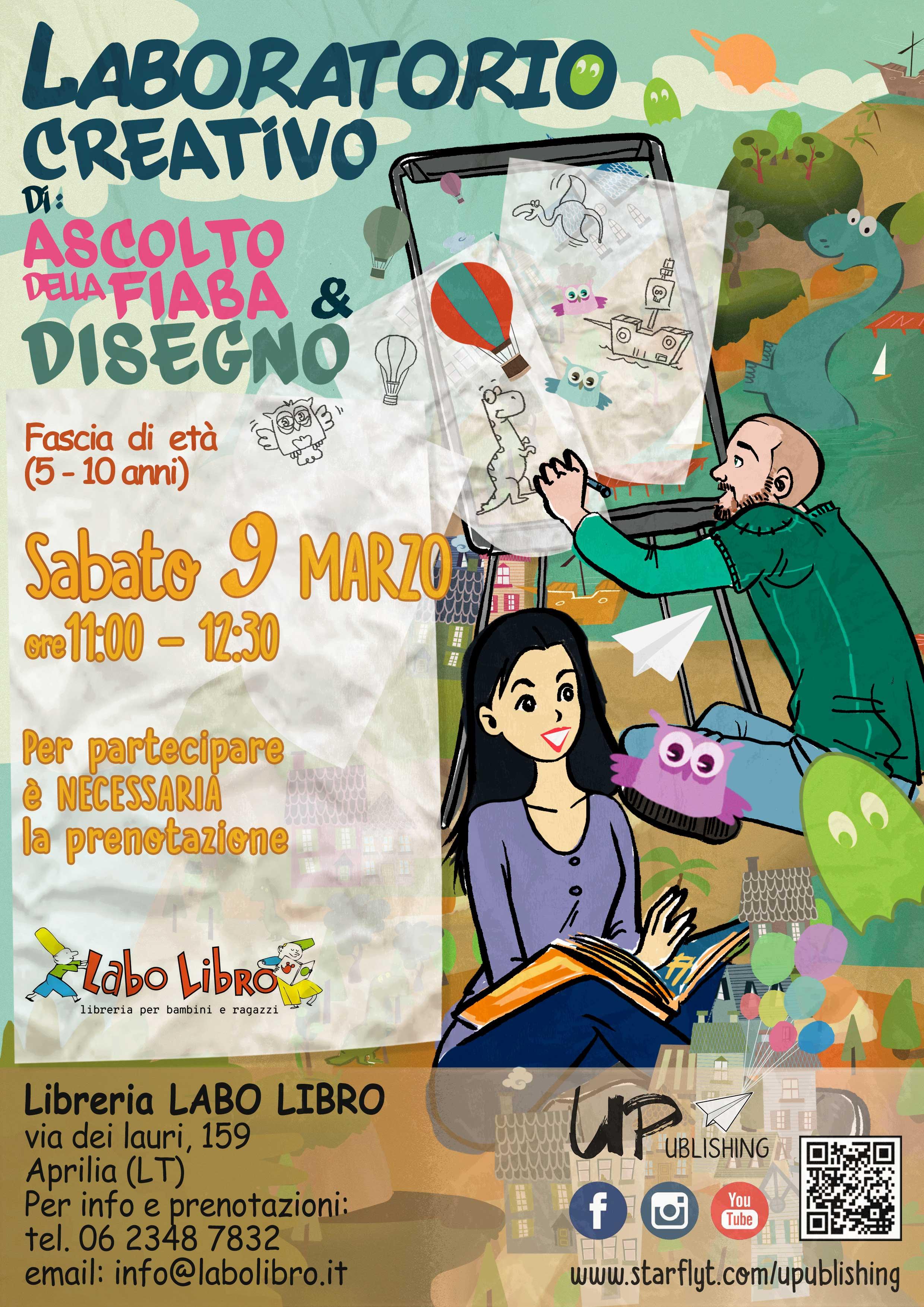LABORATORIO CREATIVO di: Ascolto della Fiaba & Disegno   UPublishing